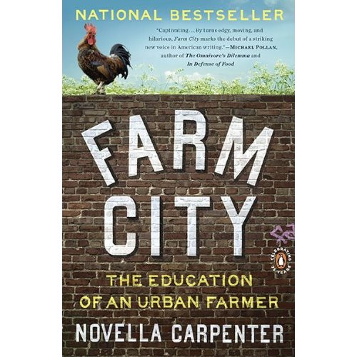 A Must Read: Farm City, by Novella Carpenter